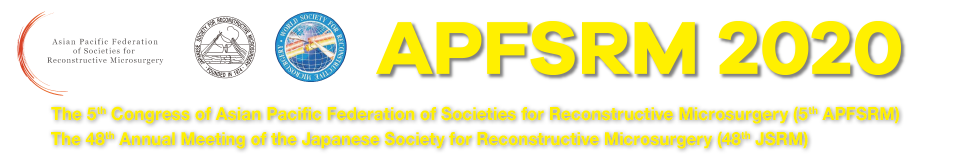 APFSRM2020 The 47th Annual Meeting of the Japanese Society for Reconstructive Microsurgery / The 5th Congress of Asian Pacific Federation of Societies for Reconstructive Microsurgery